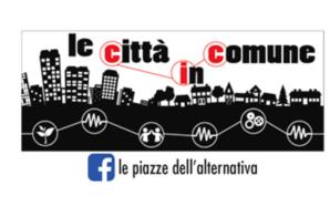 La Rete delle Città in Comune e le proposte per…