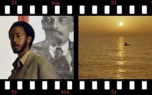 Teza. L'Etiopia e il cinema